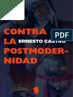 Ernesto Castro - Contra la postmodernidad.pdf