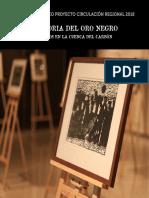Xilografías. Historia Del Oro Negro, Lota 2017