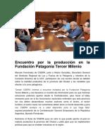 Encuentro Por La Producción en La Fundación Patagonia Tercer Milenio
