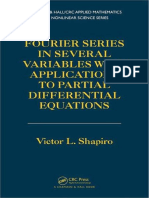 Chapman Hall CRC Applied Mathematics Nonlinear Science Victor Shapiro Fourier Series in Several Variables With Applications to Partial Differential Equations Chapman and Hall CRC 2011