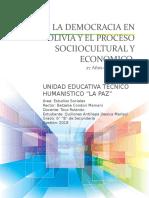 La Democracia en Bolivia y El Proceso Sociiocultural y Economico