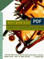 WALLACE, David Foster. GirlWithCuriousHair