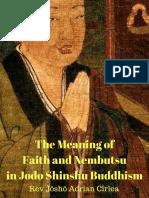 The Meaning of Faith and Nembutsu in Jodo Shinshu Buddhism