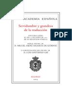 Discurso Excmo. Sr D. Miguel Saenz Sagaseta de Ilurdoz - RAE (Servidumbre y Grandeza de La Traducción)