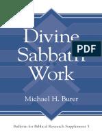 (Bulletin for Biblical Research Supplements 5) Michael H. Burer-Divine Sabbath Work-Eisenbrauns (2012)