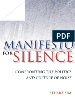 Stuart Sim Manifesto for Silence Confronting the Politics and Culture of Noise