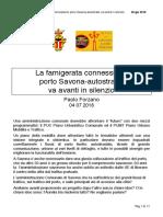 CCA - 2018 07 04 - Paolo Forzano - La Famigerata Connessione Porto Savona-Autostrade Va Avanti in Silenzio