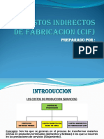 Los Costos Indirectos de Fabricacion (Cif)