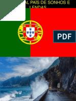 Portugal País de Sonhos e Lendas