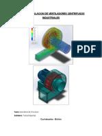 Diseño y Simulacion de Ventiladores Centrifugos Industriales (Completa)