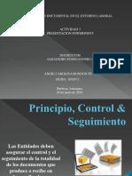 Principio, Control & Seguimiento