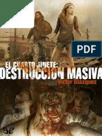 03. Destruccion Masiva - Victor Blazquez
