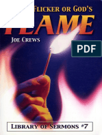 Man's Flicker or God's Flame