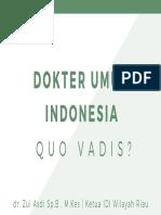 Dokter Umum Indonesia Oleh Dr Zul Asdi IDI Wilayah Riau