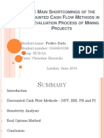 The Main Shortcomings of the Discounted Cash Flow Methods in the Evaluation Process of Mining Projects