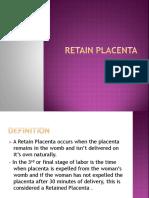 Retain Placenta