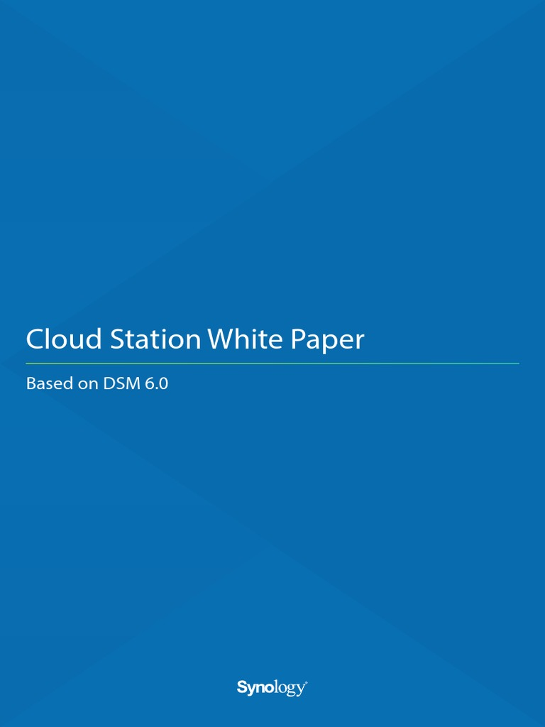 Synology Cloud Station White Paper-Based on DSM 6 0 | Cloud
