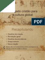 LEGADO CRISTÃO PARA A CULTURA GLOBAL