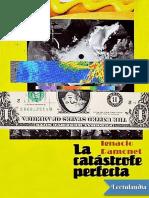La Catastrofe Perfecta - Ignacio Ramonet