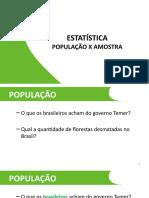 1.Estatistica Populacao Amostra.