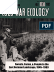 Arvid Nelson-Cold War Ecology_ Forests, Farms, And People in the East German Landscape, 1945-1989 (Yale Agrarian Studies Series) (2005)