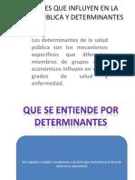 FACTORES QUE INFLUYEN EN LA SALUS PUBLICA Y.pptx