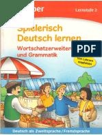 Agnes Holweck, Bettina Trust-Spielerisch Deutsch lernen. Wortschatzerweiterung und Grammatik. Lernstufe 2_ Deutsch als Zweitsprache_Fremdsprache-Hueber (2009).pdf