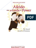 Aikido and Words of Power.the Sacred Sounds of Kototama