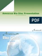 Bio Disc Presentation