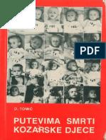 PUTEVIMA SMRTI KOZARSKE DJECE - DUŠKO TOMIĆ