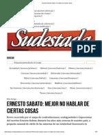 Ernesto Sabato_ Mejor No Hablar de Ciertas Cosas