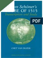 Chet Van Duzer - Johann Schoner's GLOBE OF 1515_Transcription and Study.pdf