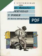 Balandier Georges-Modernidad y poder-El desvio antropologico.pdf