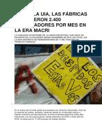 Según La Uia Las Fabricas Despidieron 2.400 Trabajadores Por Mes en La Era Macri