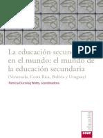 2017 IISUE Educación-secundaria-Vol.-2 La Educación Secundaria en El Mundo (Venezuela, Costa Rica, Bolivia y Uruguay