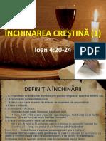 ÎNCHINAREA CREȘTINĂ (1)