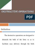 Destructive Operations
