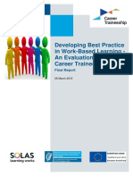 Developing Best Practice in Work-Based Learning - An Evaluation of the Career Traineeship Pilot