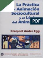 La Practica de La Animacion Sociocultural y El Lexico Del Animador