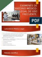 Clase 2. Exámenes de Laboratorio Médico-legal de Uso Frecuente