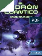 Rajaniemi, Hannu - El Ladron Cuantico