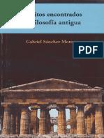 Sanchez Moreno Gabriel - Escritos Encontrados de Filosofia Antigua