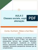 Aula 2 - Classes Sociais, Exploração e Alienação