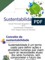 sustentabilidade-120526150441-phpapp01