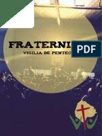 2017 - Junio - Fraternidad - Vigilia de Pentecostés