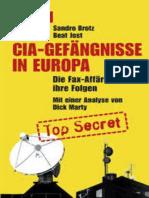 CIA-Gefängnisse in Europa. Die Fax-Affäre und ihre Folgen. Mit einer Analyse von Dick Marty c