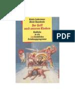Der Griff Nach Unseren Kindern Einblicke in ein (un)heimliches Erziehungsprogramm Katrin Ledermann Ulrich Skambraks