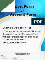 Report Form vs Account Form