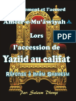 Ameer-e-Mu'Âwiyah RA Lorsl'Accession de Yazid Au Califat . Reponse à Imâm Shameem Par Saleem Dhonye