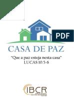 Casa de Paz - Completo